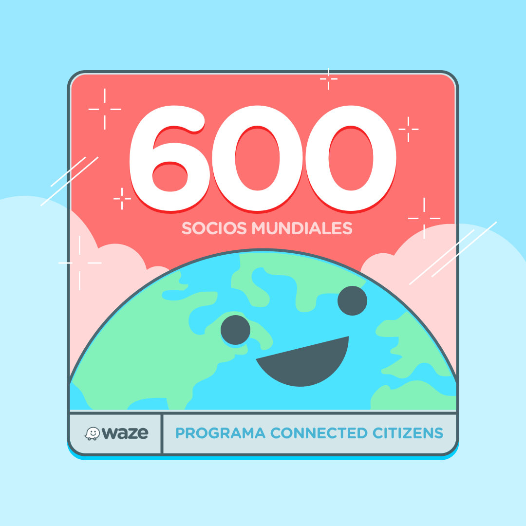 Connected citizens program de Waze alcanza 600 partners a nivel global