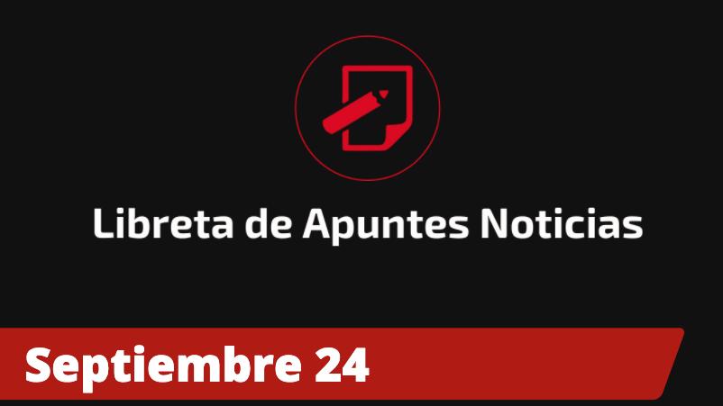 Libreta de Apuntes Noticias - septiembre 23