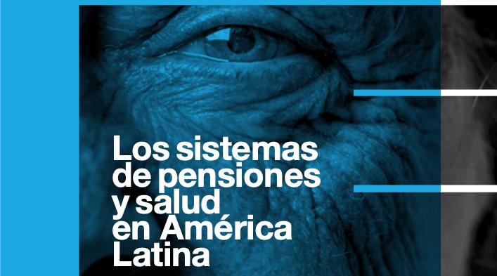 Spensiones y salud en América Latina